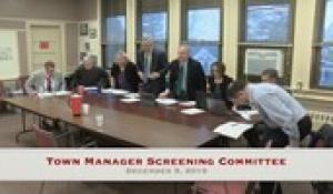 Town Manager Screening Committee: Dec. 9, 2019