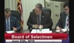 Board of Selectmen 6-27-19