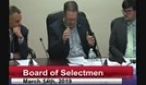 Board of Selectmen 3-14-19 Part Two